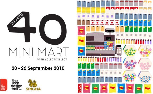 Curate40 Minimart @ London Design Festival 2010